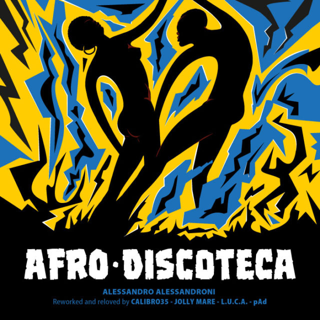 Afrodiscoteca Reworked & Reloved